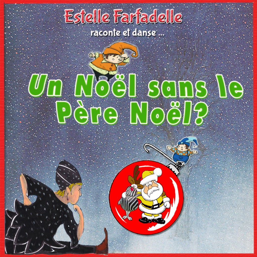 estelle farfadelle - spectacle noel